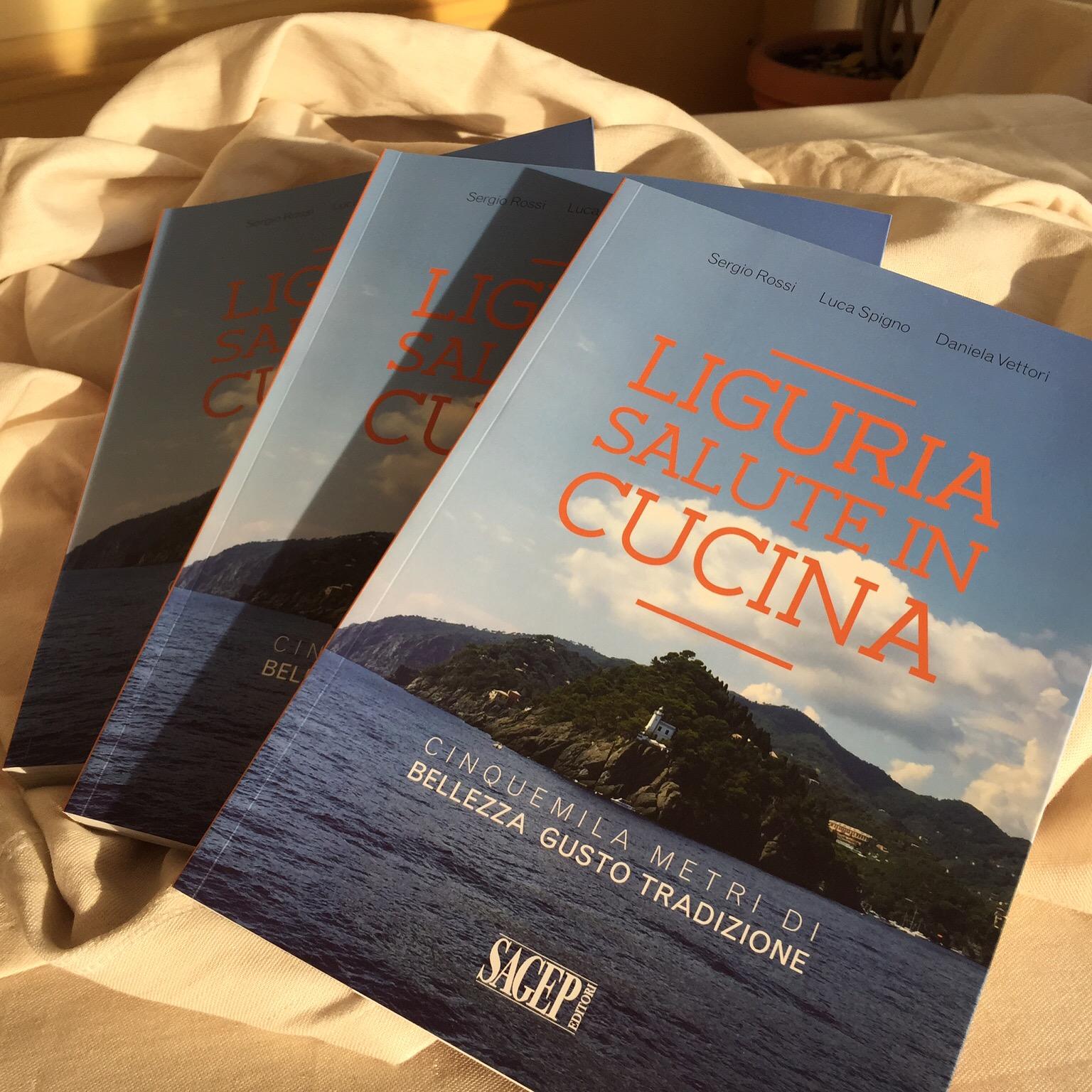Presentazione Libro – LIGURIA SALUTE IN CUCINA, Cinquemilametri di bellezza gusto e tradizione